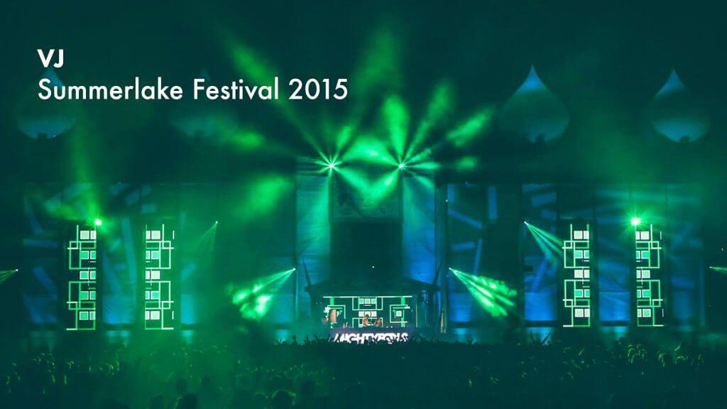 VJ gig @ Summerlake Festival 2015