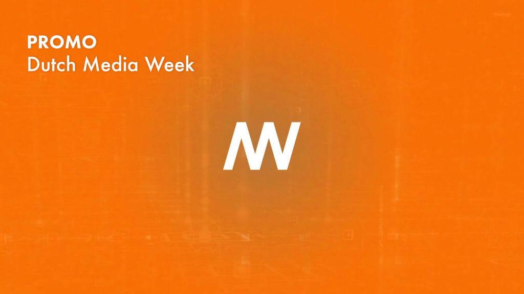 Teaser Dutch Media Week 2016