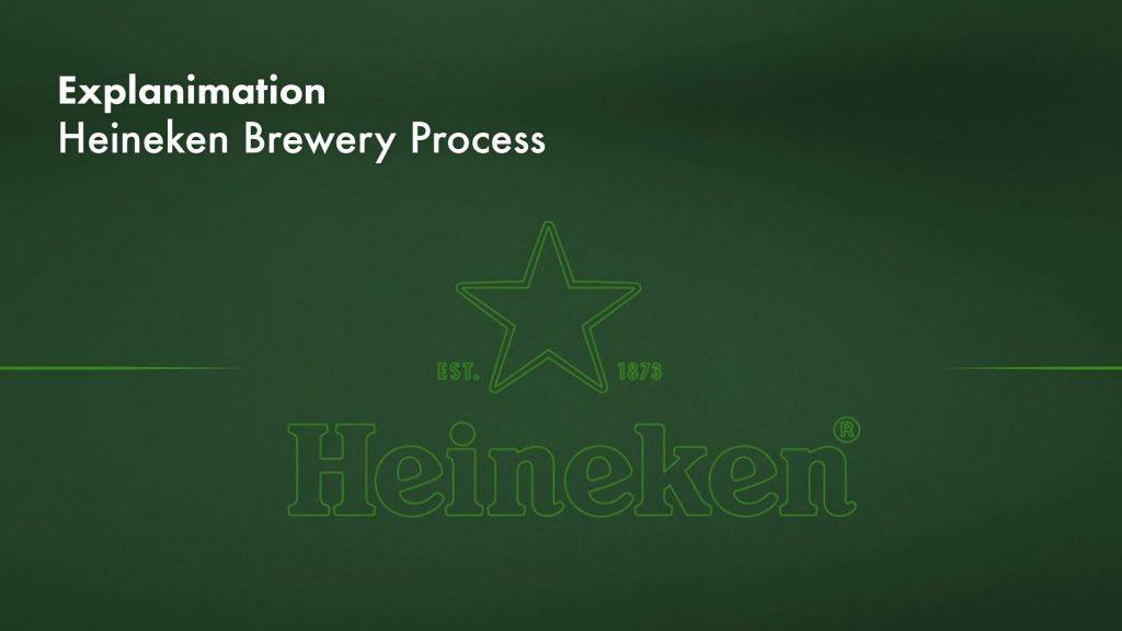 Explanimation – Heineken Brewery Process
